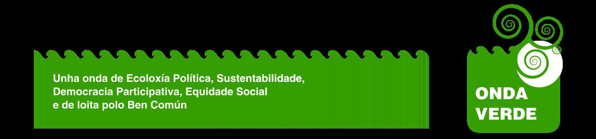 Faixa de Onda Verde: Unha onda de ecoloxía política, sustentabilidade, democracia participativa, equidade social e de loita polo ben común