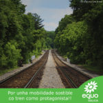 Precisamos un tren de futuro, precisamos unha rede de proximidade